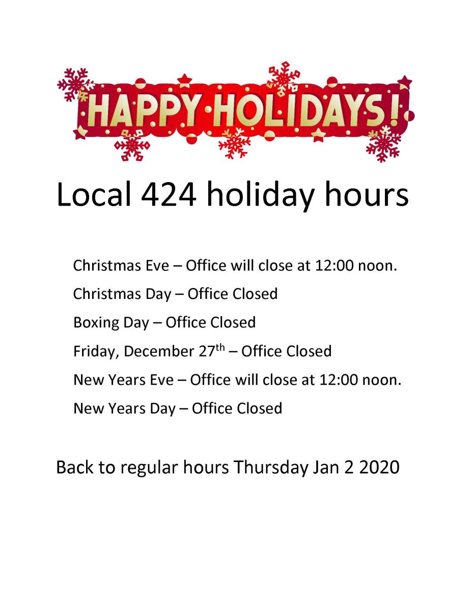 Local 424 Holiday Hours 2019